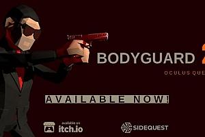 Oculus Quest 游戏《保镖2VR》BODYGUARD2VR游戏破解版下载