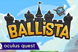 Oculus Quest 游戏《弩车之战VR》Ballista VR 游戏下载