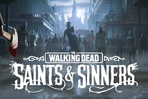 Oculus Quest 游戏《行尸走肉:圣徒与罪人VR》The Walking Dead: Saints & Sinners VR游戏破解版下载